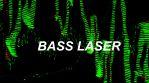 Bass Laser