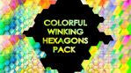 Colorful Winking Hexagons Pack