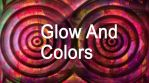 Glow And Colors