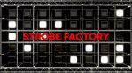 Strobe factory