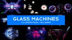 Glass Machines VJ Loops Pack