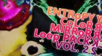 Entropy color mirror loop pack 2
