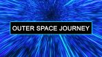Outer Space Journey
