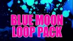 24 BLUE MOON LOOP PACK