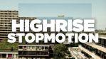 Highrise Stopmotion