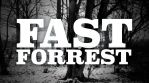Fast Forrest