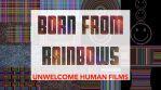 Born From Rainbows